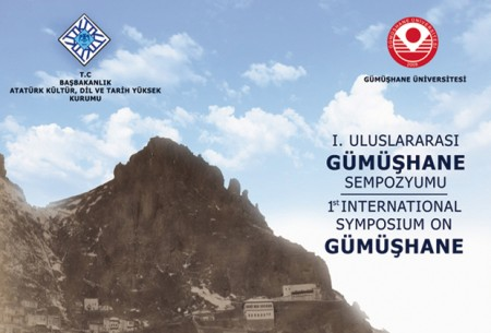 I. Uluslararası Gümüşhane Sempozyumu
